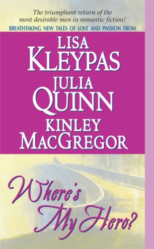 Where's My Hero? | Julia Quinn | Author of Historical Romance Novels
