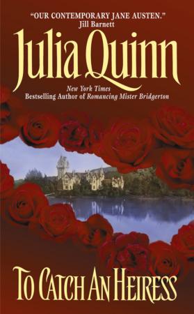 To Catch an Heiress | Julia Quinn