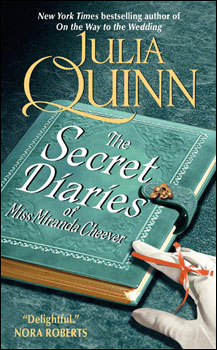The Secret Diaries by Miss Miranda Cheever by Julia Quinn